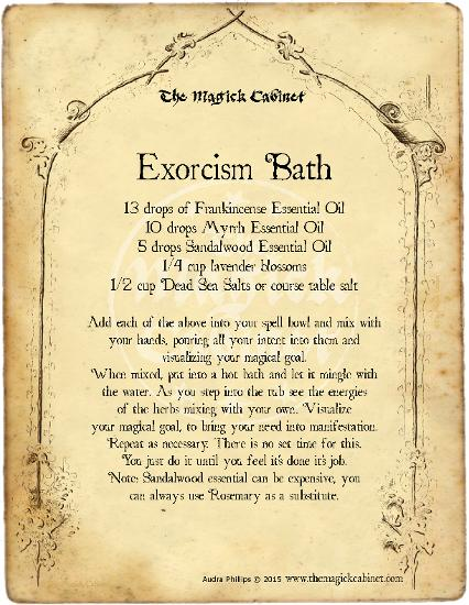 Exorcism Bath Spell from The Magick Cabinet Book of Shadows full of spells and rituals for your own personal use. Blessed Be Witches. Wicca Spells